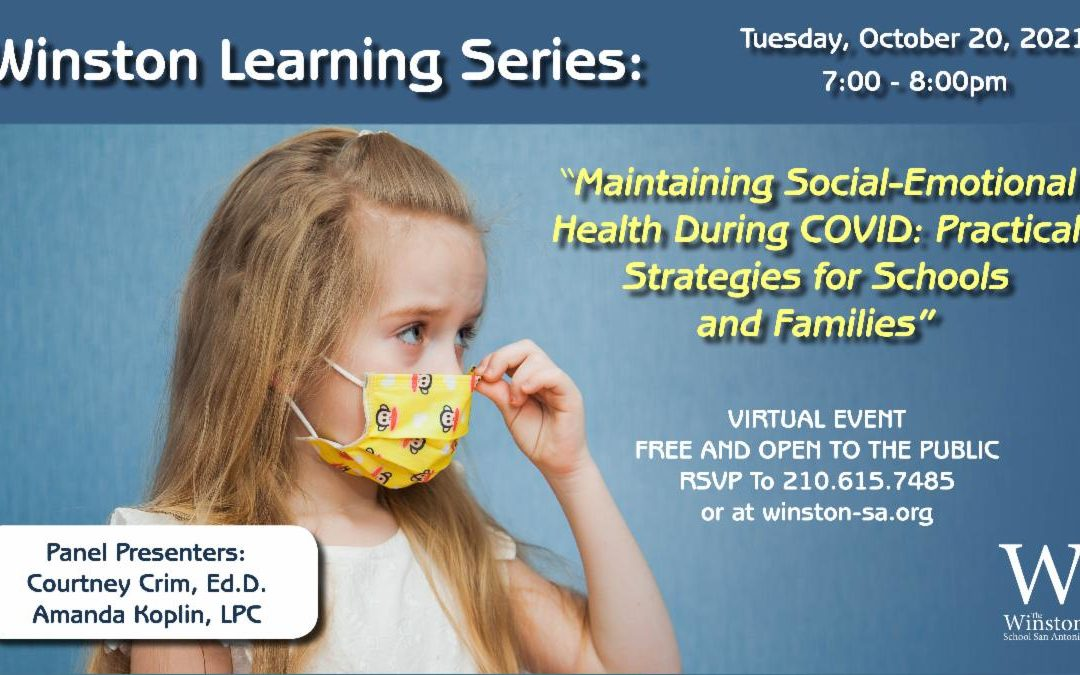 Maintaining Social-Emotional Health During COVID: Practical Strategies for Schools and Families